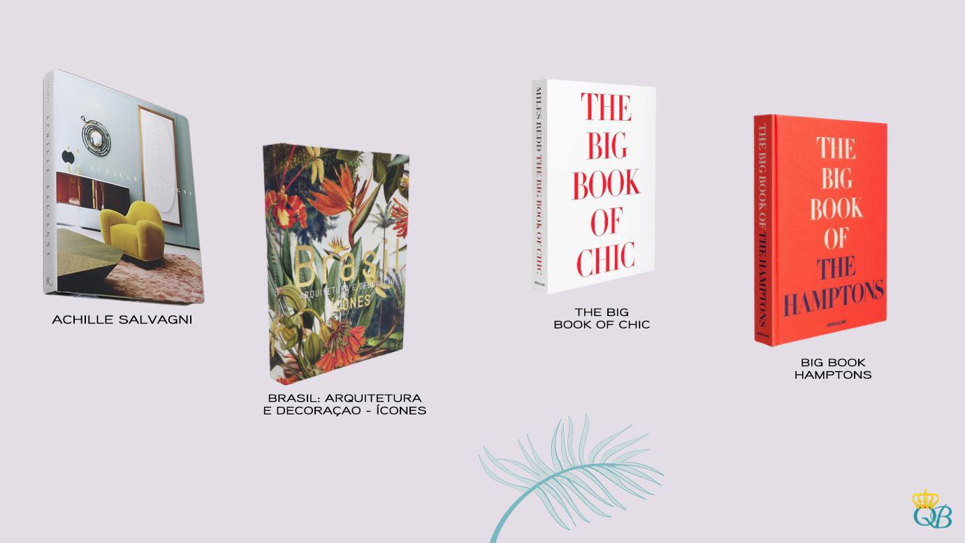 Livros: Achille Salvagni, Brasil: Arquitetura e Decoração - Ícones, The Big Book of Chic e Big Book Hamptons.