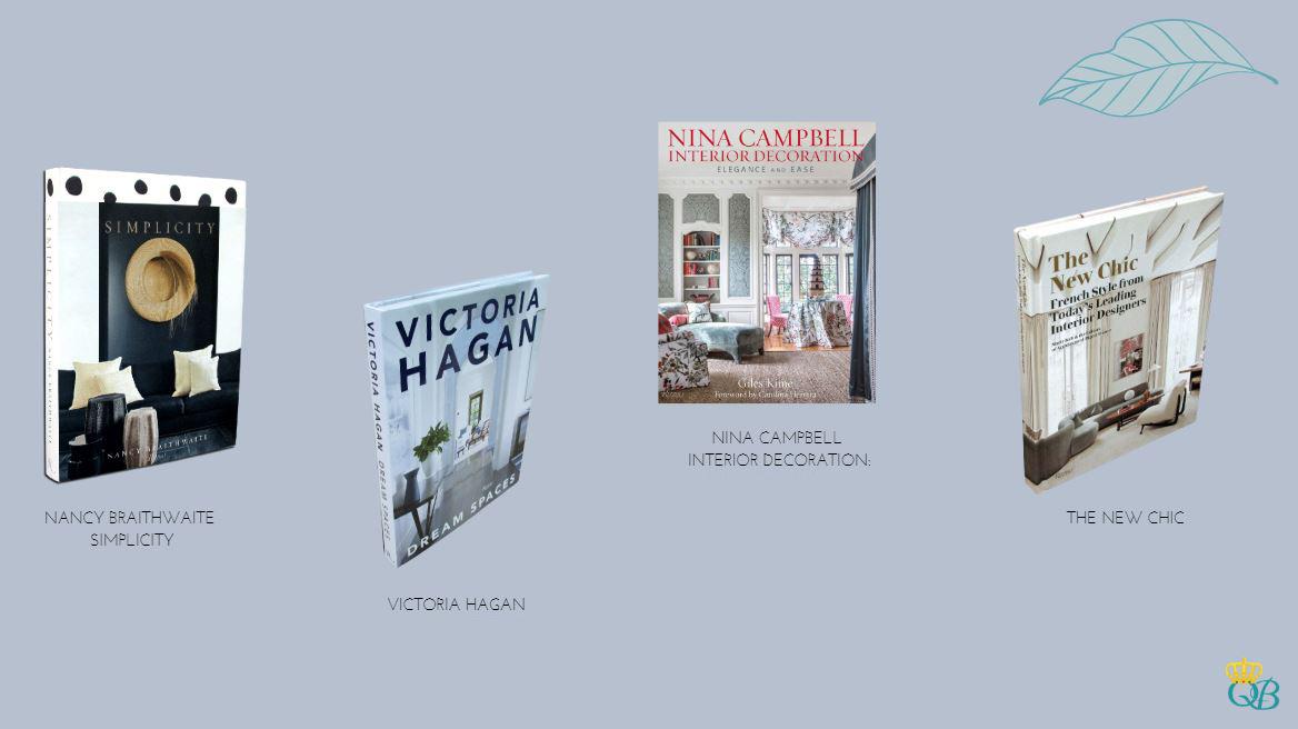 Livros: Nancy Braithwaite Simplicity, Victoria Hagan, Nina Campbell Interior Decoration, The New Chic.